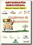 ORTOGRAFIA IDEOVISUAL 2 (CUADERNO DE VACACIONES 7-8 AÑOS) - 9788487705410 - VV.AA.