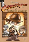 CABEZON JONES Y LA PENULTIMA CRUZADA - 9788492458110 - ENRIQUE V. VEGAS