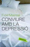 CONVIURE AMB LA DEPRESSIO - 9788492549610 - FIDEL MASREAL