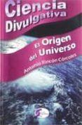 EL ORIGEN DEL UNIVERSO - 9788492779710 - ANTONIO RINCON CORCOLES