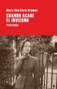 CUANDO ACABE EL INVIERNO - 9788492865710 - MARY ANN CLARK BREMER