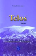 TELOS LIBRO 3: PROTOCOLOS DE LA 5ª DIMENSION - 9788493459710 - AURELIA LOUISE JONES