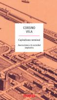 CAPITALISMO TERMINAL: ANOTACIONES A LA SOCIEDAD IMPLOSIVA - 9788494806810 - VELA CORSINO