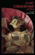 la máscara de la muerte y otras historias-h. d. everett-9788494923210