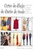 CURSO DE DIBUJO DE DISEÑO DE MODA - 9788495376510 - CAROLINE TATHAM