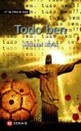 TODO BEN - 9788497826310 - MANUEL RIVAS