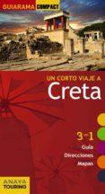 UN CORTO VIAJE A CRETA 2017 (GUIARAMA COMPACT) - 9788499358710 - MANUEL MUÑOZ FOSSATI