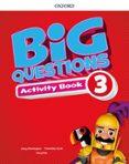 BIG QUESTIONS 3 ACTIVITY BOOK - 9780194101820 - VV.AA.
