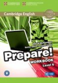 CAMBRIDGE ENGLISH PREPARE! 6 WORKBOOK WITH AUDIO - 9780521180320 - VV.AA.