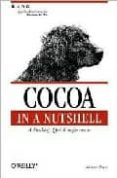 COCOA IN A NUTSHELL: A DESKTOP QUICK REFERENCE - 9780596004620 - MICHAEL BEAM