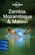ZAMBIA, MOZAMBIQUE & MALAWI 2013 (2ND ED) (LONELY PLANET. COUNTRY GUIDES) - 9781741797220 - VV.AA.