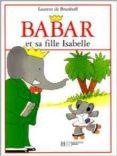 BABAR ET SA FILLE ISABELLE - 9782012236820 - JEAN DE BRUNHOFF