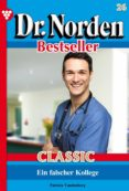 Descargar libros de google libros DR. NORDEN BESTSELLER CLASSIC 26 – ARZTROMAN de PATRICIA VANDENBERG 9783740957520 ePub FB2 (Spanish Edition)