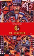 EL SISTEMA - 9786077781820 - PETER KUPER