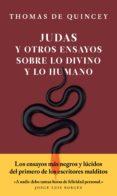 judas y otros ensayos sobre lo divino y lo humano (ebook)-thomas de quincey-9786079409920