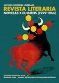 LA REVISTA LITERARIA NOVELAS Y CUENTOS (1929-1966) (EBOOK) - 9788400102920 - ANTONIO GONZALEZ LEJARRAGA