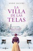 LA VILLA DE LAS TELAS - 9788401020520 - ANNE JACOBS