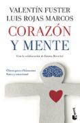 CORAZON Y MENTE - 9788408111320 - LUIS ROJAS MARCOS