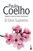 EL DON SUPREMO - 9788408132820 - PAULO COELHO
