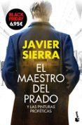 EL MAESTRO DEL PRADO - 9788408161820 - JAVIER SIERRA