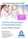 TÉCNICO/A ESPECIALISTA EN RADIODIAGNÓSTICO DEL SERVICIO EXTREMEÑO DE SALUD (SES). TEST DE MATERIAS ESPECÍFICAS - 9788414211120 - VV.AA.