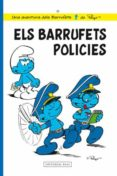 ELS BARRUFETS POLICIES (LES AVENTURES DELS BARRUFECTS 30) - 9788415267720 - PEYO