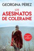 LOS ASESINATOS DE COLERAINE - 9788416224920 - GEORGINA PEREZ