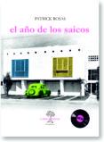 EL AÑO DE LOS SAICOS - 9788417118020 - PATRICK ROSAS