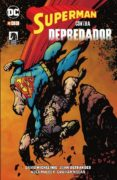 superman contra depredador-john ostrander-david michelinie-9788417827120