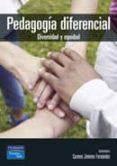 PEDAGOGIA DIFERENCIAL. DIVERSIDAD Y EQUIDAD - 9788420543420 - MARIA DEL CARMEN JIMENEZ FERNANDEZ
