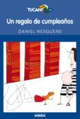 UN REGALO DE CUMPLEAÑOS - 9788423683420 - DANIEL NESQUENS