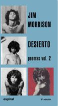 DESIERTO: POEMAS, VOL. 2 - 9788424506520 - JIM MORRISON