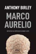 MARCO AURELIO - 9788424938420 - ANTHONY BIRLEY