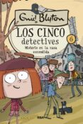 los cinco detectives #6. misterio en la casa escondida (ebook)-enid blyton-9788427218420