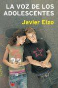 LA VOZ DE LOS ADOLESCENTES - 9788428820820 - JAVIER ELZO