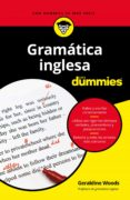 GRAMATICA INGLESA PARA DUMMIES - 9788432904820 - GERALDINE WOODS