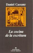 LA COCINA DE LA ESCRITURA - 9788433913920 - DANIEL CASSANY