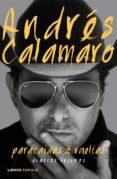 PARACAIDAS Y VUELTAS: DIARIOS INTIMOS - 9788448021320 - ANDRES CALAMARO