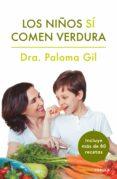 los niños sí comen verdura (ebook)-paloma gil-9788448024420