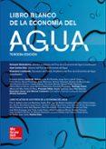 LIBRO BLANCO DE LA ECONOMÍA DEL AGUA - 9788448613020 - VV.AA.
