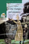 CINC VIATGES PEL MISTERI - 9788448924720 - FRANCESC GISBERT