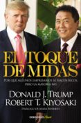 EL TOQUE DE MIDAS: POR QUE ALGUNOS EMPRESARIOS SE HACEN RICOS, PERO LA MAYORIA NO - 9788466329620 - ROBERT T. KIYOSAKI