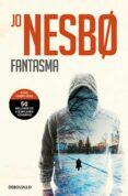 FANTASMA (HARRY HOLE 9) - 9788466338820 - JO NESBO