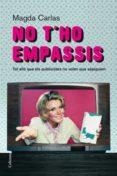 NO T HO EMPASSIS - 9788466409520 - MAGDA CARLAS