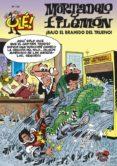 OLE Nº 176: ¡BAJO EL BRAMIDO DEL TRUENO! - 9788466630320 - FRANCISCO IBAÑEZ