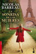 LA SONRISA DE LAS MUJERES - 9788467039320 - NICOLAS BARREAU