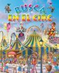 EN EL CIRC (BUSCA) - 9788467701920 - VV.AA.