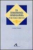 LA TEMATOLOGIA COMPARATISTA: ENTRE TEORIA Y PRACTICA - 9788476354520 - CRISTINA NAUPERT