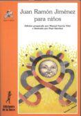 JUAN RAMON JIMENEZ PARA NIÑOS (3ª ED.) - 9788479602420 - VV.AA.
