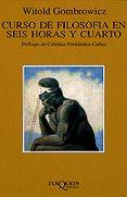 CURSO DE FILOSOFIA EN SEIS HORAS Y CUARTO - 9788483105320 - WITOLD GOMBROWICZ